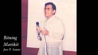 Jose Santos - Bituing Marikit (Nicanor Abelardo)
