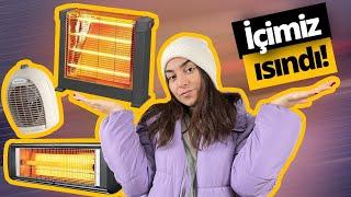 Dışı da içi de sizi yakan 3 ısıtıcıyı inceledik!