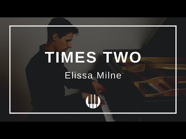 Times Two by Elissa Milne