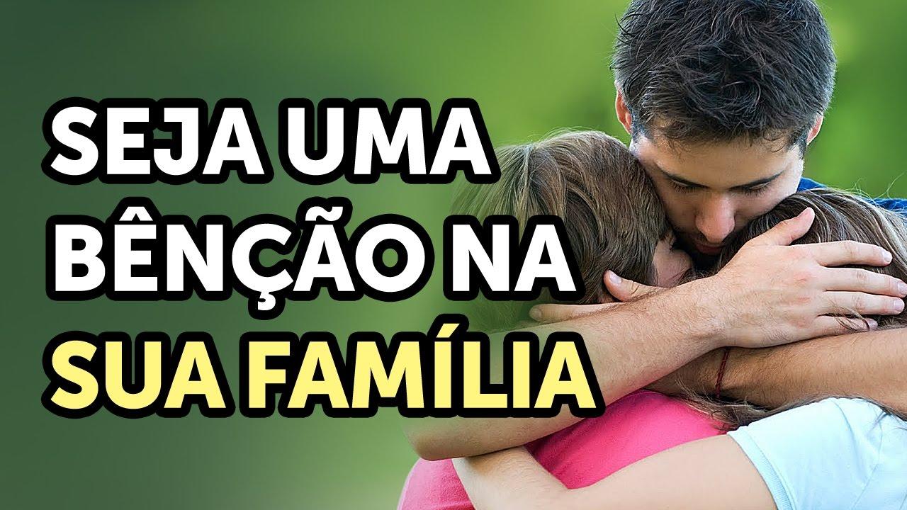 Seja uma bênção na sua família
