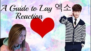 Download Video A Guide to Lay 엑소 Reaction MP3 3GP MP4
