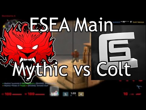 ESEA MAIN | Mythic vs Colt Rising