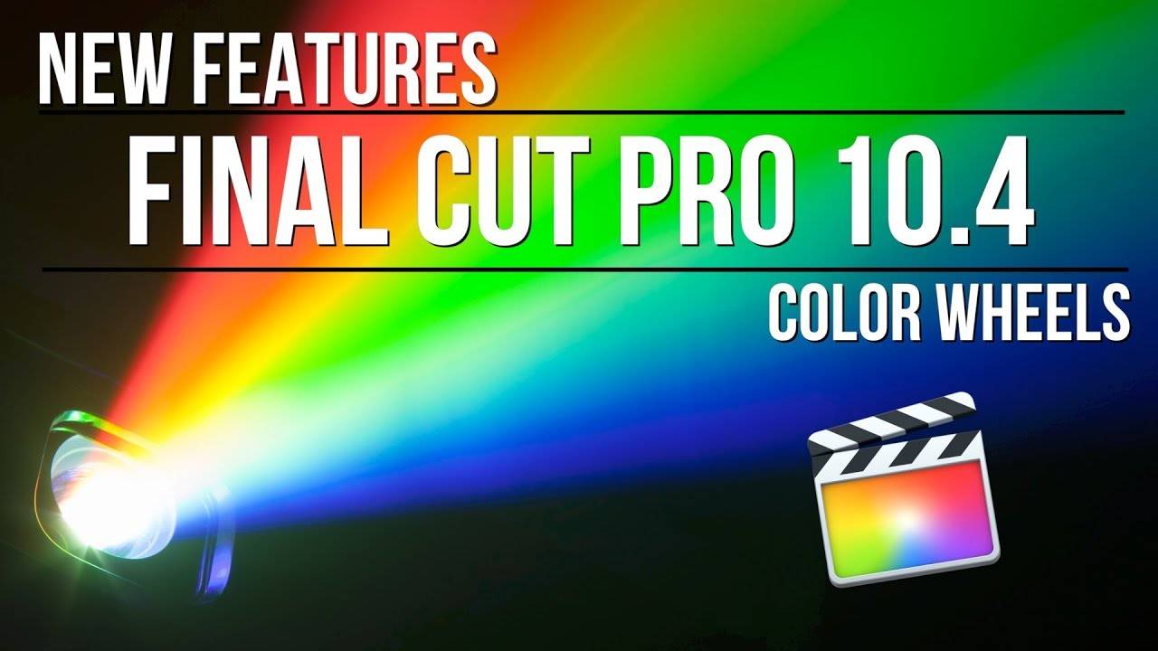 FCPX 10 4's Color Grading Tools Are a Game Changer