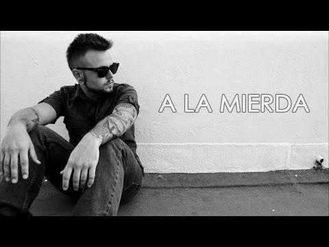 MENDOZA - A LA MIERDA - 2015 [Con letra]