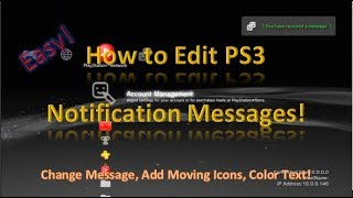 How to Edit PS3 Notification Message CFW Tutorial!