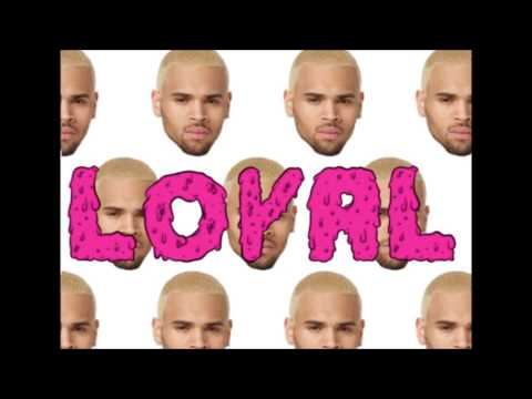 Chris Brown- Loyal (feat. Lil Wayne & French Montana) [East Coast Version]