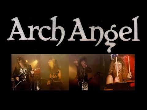 ARCH ANGEL garage days revisited AGAIN