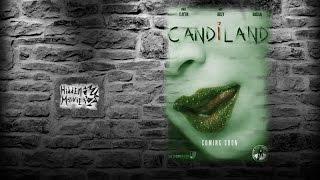 Candiland / Страна Грёз (2016) русский трейлер