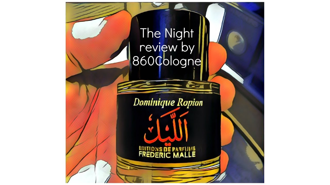 4cd255277f30f The Night by Frederic Malle - It s How Much   - YouTube