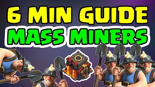 6 Minute Guide To TH10 Mass Miners - Clash of Clans