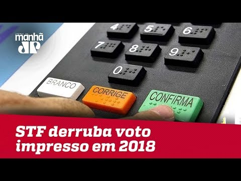 STF Derruba Voto Impresso Para Eleições De 2018