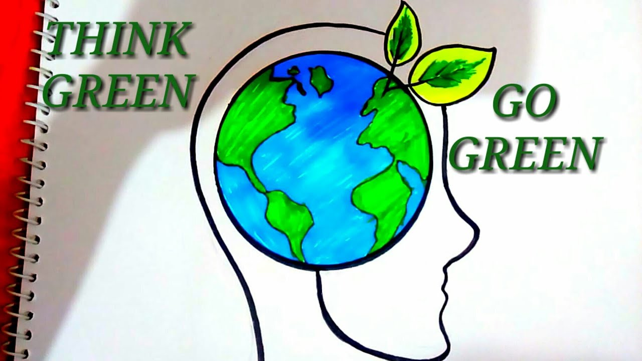 Easy And Creative Drawing On Think Green Go Green Save Earth Step By Step Youtube