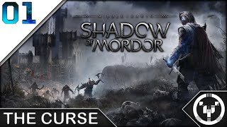 THE CURSE | Middle-Earth Shadow of Mordor | 01