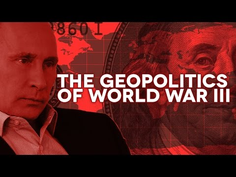 The Geopolitics of World War III