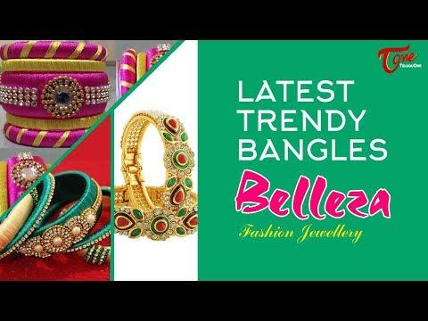 Fashion Passion | Latest Trendy Bangles Belleza Fashion Jewellery