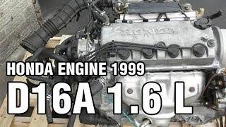 D16A 1.6 L, 105 hp, 1999 va ish HONDA motor ovoz