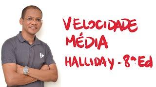 Velocidade média - Questão 1 - Halliday 8a. Ed