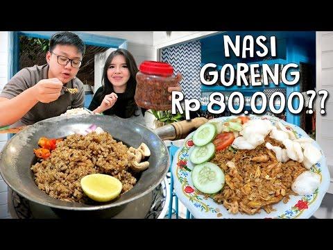 Nasi Goreng Rp 80.000 VS Rp 15.000 !!
