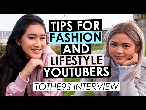 How to Start a Fashion YouTube Channel and Tips for Collab Channels — ToThe9s Interview