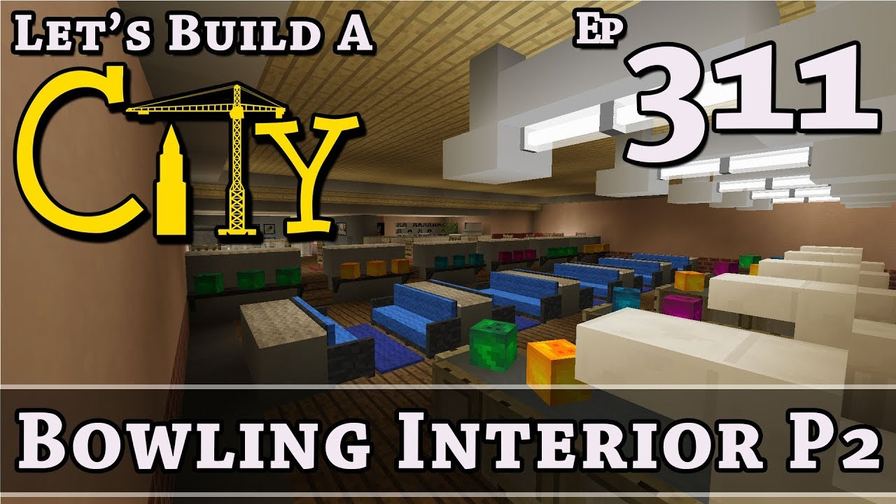 Download How To Build A City :: Minecraft :: Bowling P2 :: E311