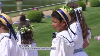 Tourisme : Un bel été pour les sites Yvelinois !
