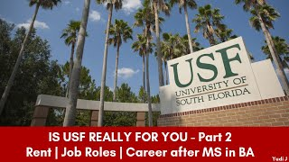 IS USF really for you? MS in Business Analytics (MIS) | Rent | Job Roles | Career after MS  - Part 2