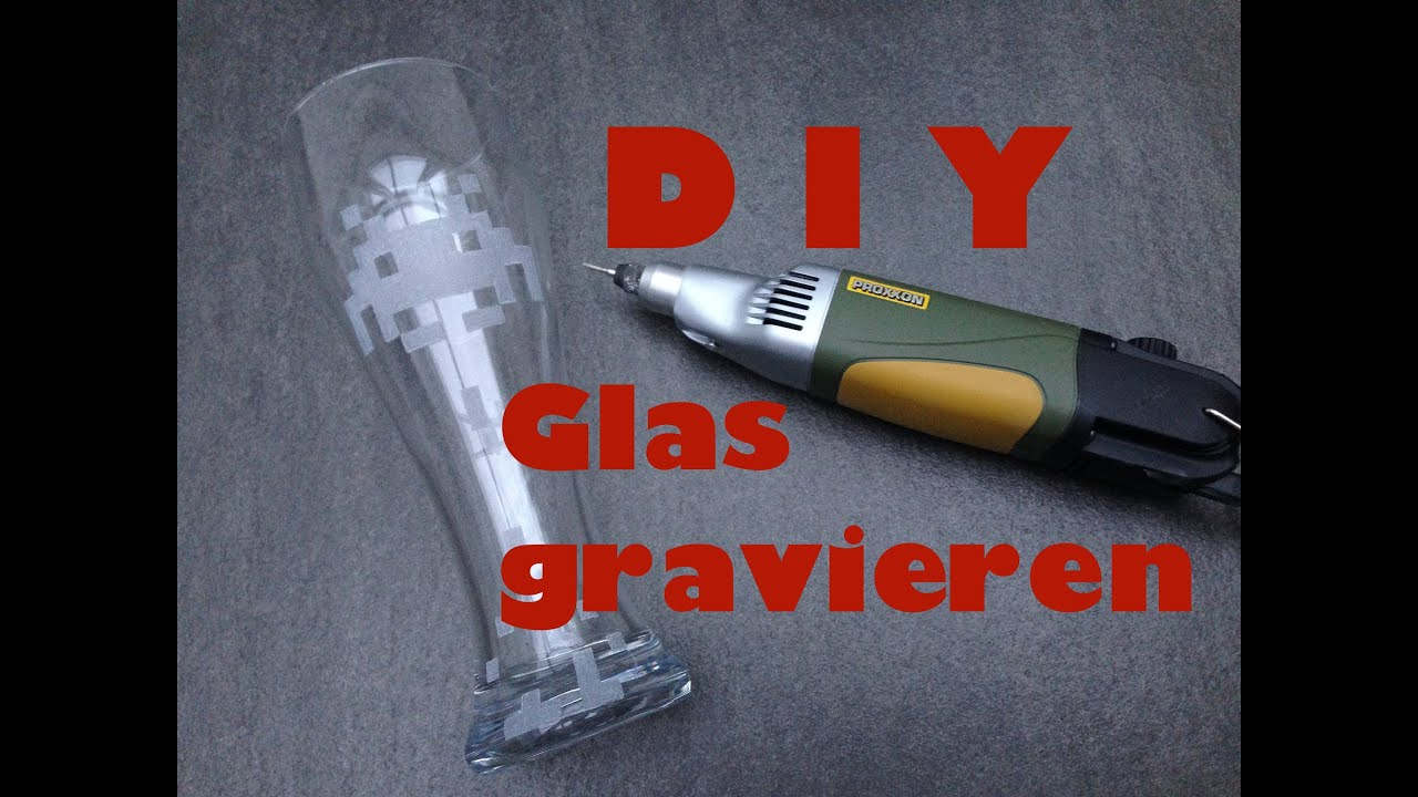 Glas Gravur Anleitung Glas Gravieren How To Engrave Glass