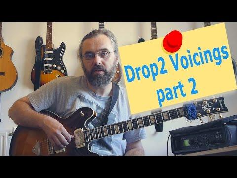 Jazz Chord Essentials -  Drop 2 voicings part 2