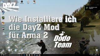 Wie Installiere ich die DayZ Mod für Arma 2 - Arma 2 [German Tutorial]