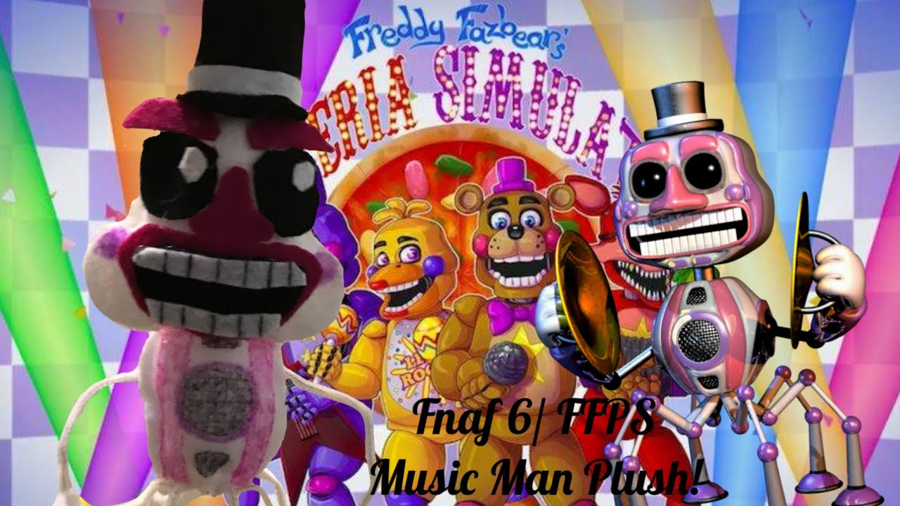 Fnaf 6/ Freddy Fazbear's Pizzeria Simulator Music Man