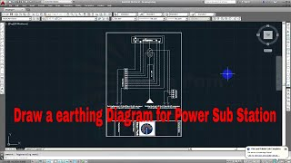 Draw a earthing Diagram for 100KVA Power Sub Station||Auto CAD