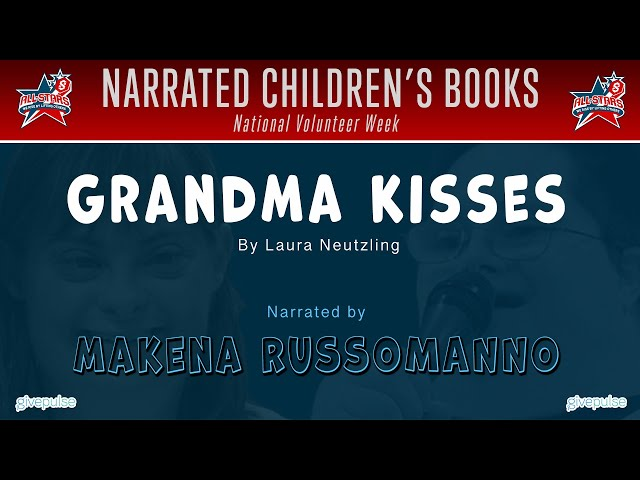 Grandma Kisses narrated by Makena Russomanno