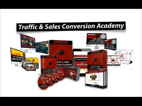 TRAFFIC AND SALE CONVERSION ACADEMY OF IGNITION MARKETING - MODULE OVERVIEW