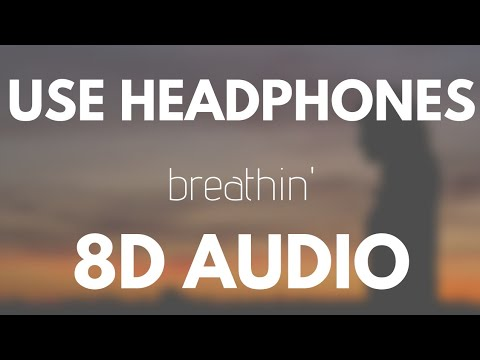 Ariana Grande - Breathin (8D AUDIO)