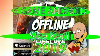 Top 5 GAME OFFLINE ANDROID 2019 | Playstore