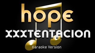 XXXTentacion - Hope (Karaoke) ♪