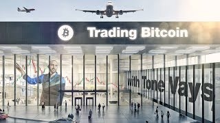 Trading Bitcoin - A Quick Look Before a 17hr Flight