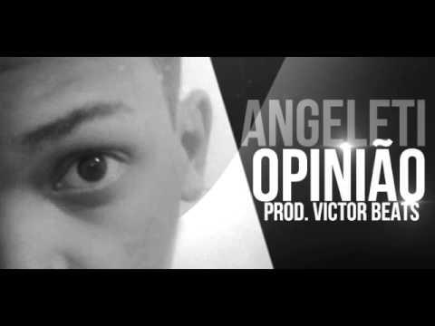 Angeleti - Opinião (Prod. Victor Beats)