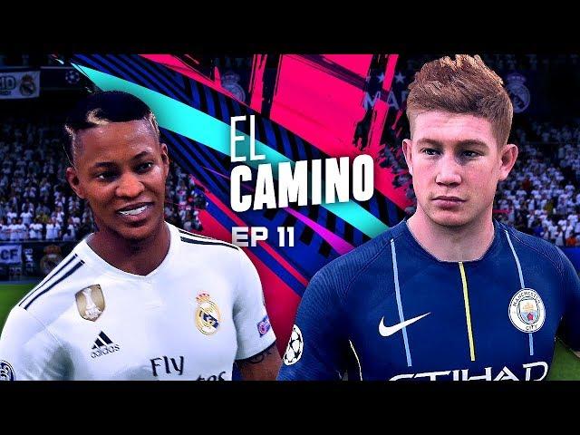 EL CAMINO | EPISODIO 11 | FIFA 19