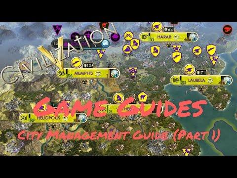 CITY MANAGEMENT (PART 1) - Game Guides - Civ 5