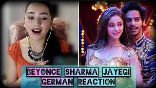 GERMAN REACTION | Beyonce Sharma Jayegi Khaali Peeli | Ishaan, Ananya| Nakash Neeti | Vishal Shekhar