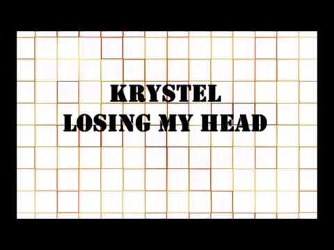 KRYSTL-LOSING MY HEAD LYRICS