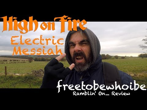 Hign On Fire - Electric Messiah (Review/Reaction)
