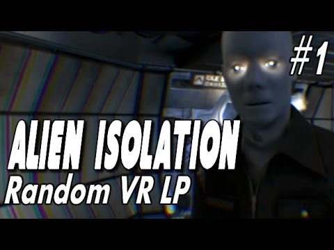 "Alien Isolation - Oculus Rift DK2 LP - #1 ""Does anyone have any booze?"""