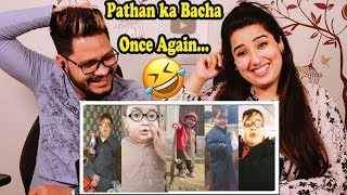 Indian Reaction On pathan ka bacha | Cute Ahmed shah Latest Video Collection