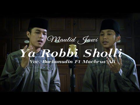 Ya Robbi Sholli - Maulid Jawi