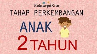 Download Video Tahap Perkembangan Anak Usia 2 Tahun MP3 3GP MP4