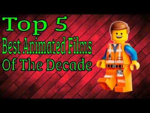 Top 5 Best Animated Films Of This Decade (2010-2019)