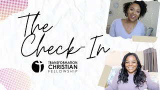 THE CHECK-IN WITH ELDER BRITTANY & WORSHIP LEADER OTISIA