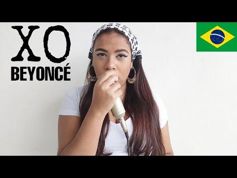Beyoncé - XO (Cantando em Português/tradução/Legendado/Cover) BONJUH